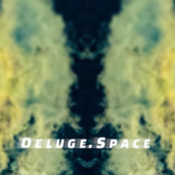About Deluge.Space